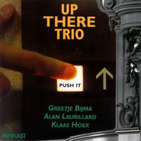 Up There Trio - 'Push It'