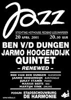 affiche voor een optreden van het Ben van den Dungen-Jarmo Hoogendijk Quintet