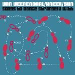 Albert van Veenendaal - 'Songs To Dance Strangely With'